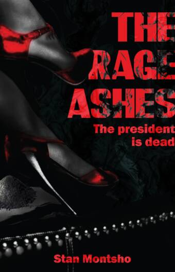 The Rage Ashes - The President Is Dead