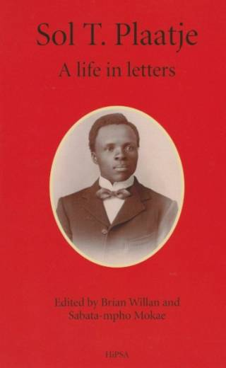 A Life in Letters: Sol Plaatje